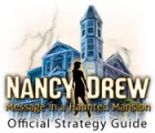 Nancy Drew: Message in a Haunted Mansion Strategy Guide game