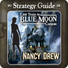 Nancy Drew - Last Train to Blue Moon Canyon Strategy Guide game