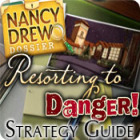 Nancy Drew Dossier: Resorting to Danger Strategy Guide game