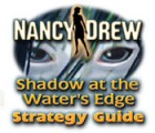 Nancy Drew: Shadow at the Water's Edge Strategy Guide game