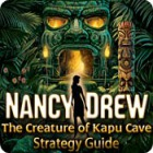 Nancy Drew: The Creature of Kapu Cave Strategy Guide game