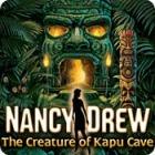 Nancy Drew: The Creature of Kapu Cave game