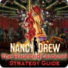 Nancy Drew: The Haunted Carousel Strategy Guide game