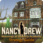 Nancy Drew: Warnings at Waverly Academy Strategy Guide game