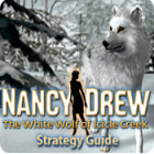Nancy Drew: The White Wolf of Icicle Creek Strategy Guide game