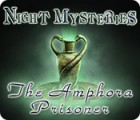 Night Mysteries: The Amphora Prisoner game