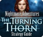 Nightmare Adventures: The Turning Thorn Strategy Guide game