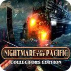 Nightmare on the Pacific Collector's Edition game