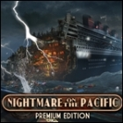 Nightmare on the Pacific Premium Edition game
