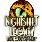 Nightshift Legacy: The Jaguar's Eye game