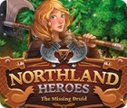 Northland Heroes: The missing druid game