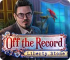 Off The Record: Liberty Stone game