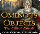 Ominous Objects: The Cursed Guards Collector's Edition game