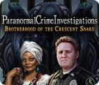 Paranormal Crime Investigations: Brotherhood of the Crescent Snake game