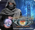 Paranormal Files: Trials of Worth Collector's Edition game