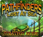 Pathfinders: Lost at Sea Strategy Guide game