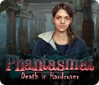 Phantasmat: Death in Hardcover game