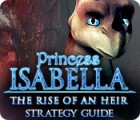 Princess Isabella: The Rise of an Heir Strategy Guide game