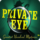 Private Eye: Greatest Unsolved Mysteries game