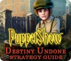 PuppetShow: Destiny Undone Strategy Guide game