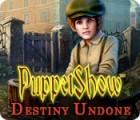 PuppetShow: Destiny Undone game