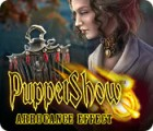 PuppetShow: Arrogance Effect game