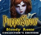 PuppetShow: Bloody Rosie Collector's Edition game
