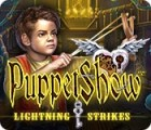 PuppetShow: Lightning Strikes game