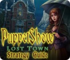 PuppetShow: Lost Town Strategy Guide game