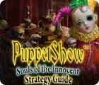 PuppetShow: Souls of the Innocent Strategy Guide game