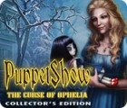 PuppetShow: The Curse of Ophelia Collector's Edition game