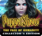 PuppetShow: The Face of Humanity Collector's Edition game
