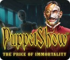 PuppetShow: The Price of Immortality Collector's Edition game