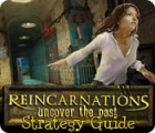 Reincarnations: Uncover the Past Strategy Guide game
