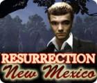 Resurrection: New Mexico game