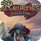 Reveries: Sisterly Love Collector's Edition game