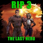 R.I.P 3: The Last Hero game