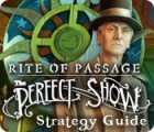 Rite of Passage: The Perfect Show Strategy Guide game