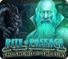 Rite of Passage: The Sword and the Fury game