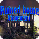 Ruined House: Atonement game