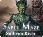 Sable Maze: Sullivan River game
