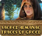 Sacred Almanac: Traces of Greed game