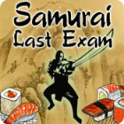 Samurai Last Exam game