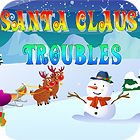 Santa Claus' Troubles game