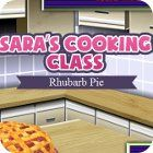 Sara's Cooking Class: Rhubarb Pie game