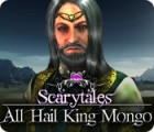 Scarytales: All Hail King Mongo game