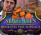 Sea of Lies: Beneath the Surface game