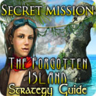 Secret Mission: The Forgotten Island Strategy Guide game