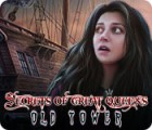 Secrets of Great Queens: Old Tower game