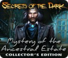 Secrets of the Dark: Mystery of the Ancestral Estate Collector's Edition game